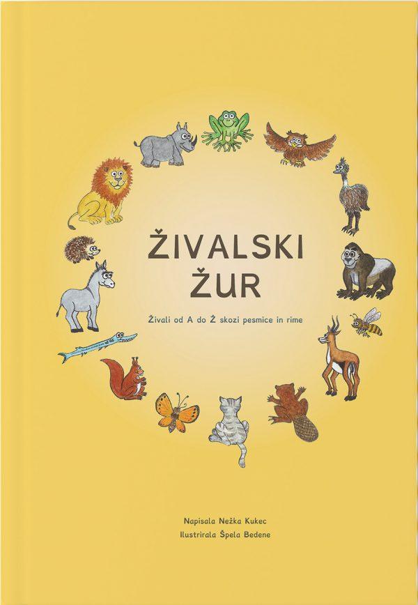 Nežka Kukec, Špela Bedene: Živalski žur, živali od A do Ž skozi pesmice in rime